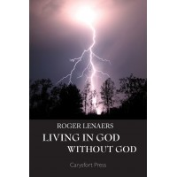Living in God Without God