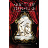 Mirror up to Nature: The Fourth Seamus Heaney Lectures A collection of lectures on Drama and Theatre in the Modern World