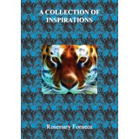 A Collection of Insprirations by Rosemary Fonseca
