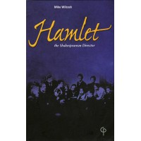 Hamlet: The Shakespearean Director