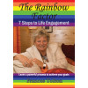 The Rainbow Factor 7 Steps to Life Engagement by Frances Tolton
