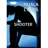 Shooter By Nuala Lyons