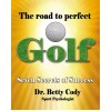 The Road to Perfect Golf
