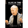 Alive in Time: The Enduring Drama of Tom Murphy: New Essays